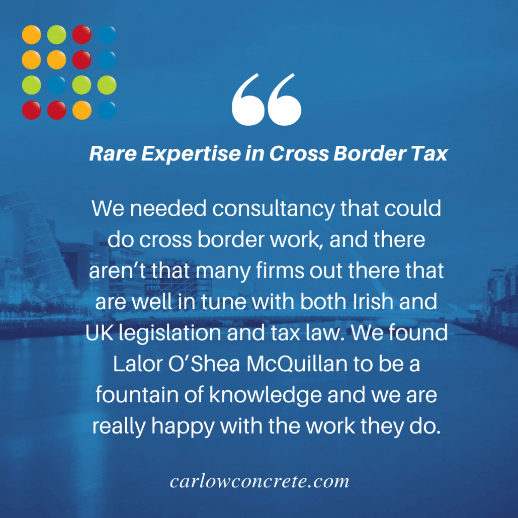 Lalor O'Shea McQuillan cross border tax advice